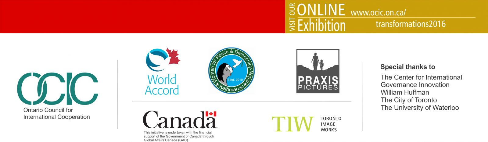 Red and gold banner at top: View our Online Exhibition www.ocic.on.ca/transformations2016. Below are partner logos: OCIC, World Accord, Women for Peace and Democracy Nepal, Praxis Pictures, Government of Canada, Toronto Image Works. Special Thanks to: The Centre for International Governance Innovation, William Huffman, The City of Toronto, The University of Waterloo.