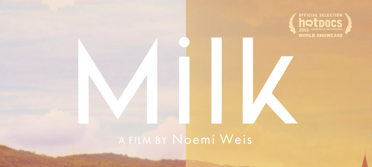 MILK spelled out in white lettering. Hot Docs selection icon in up right corner.