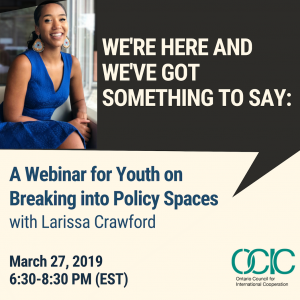 We're Here and We've Got Something to Say: A Webinar for youth on breaking into policy spaces