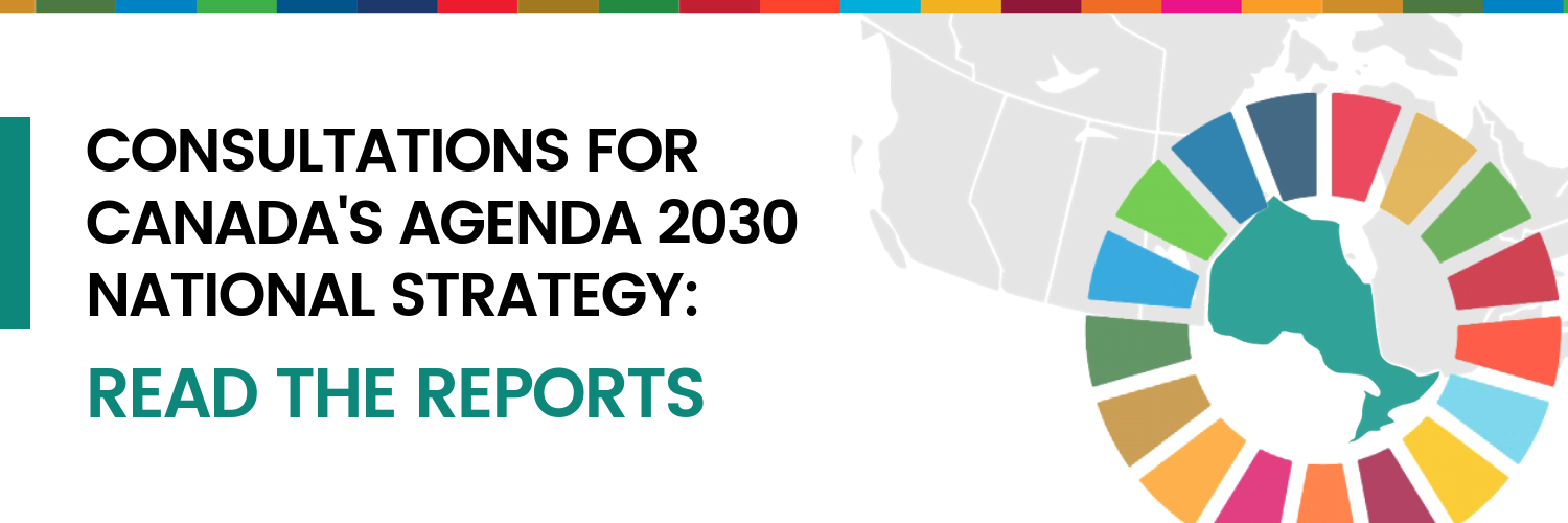 "Banner image with SDG wheel and Ontario map with text ""Consultations for Canada's Agenda 2030 National Strategy: Read the Reports"""