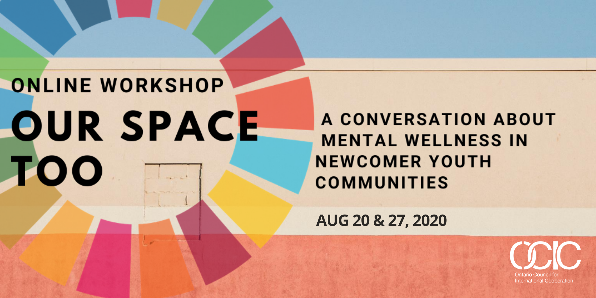 """SDG wheel on a white, blue, and orange background with overlaying text that says """"Online workshop: Our Space Too"""""""